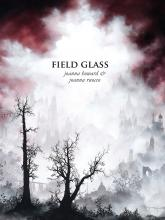 Field Glass by Joanna Howard & Joanna Ruocco